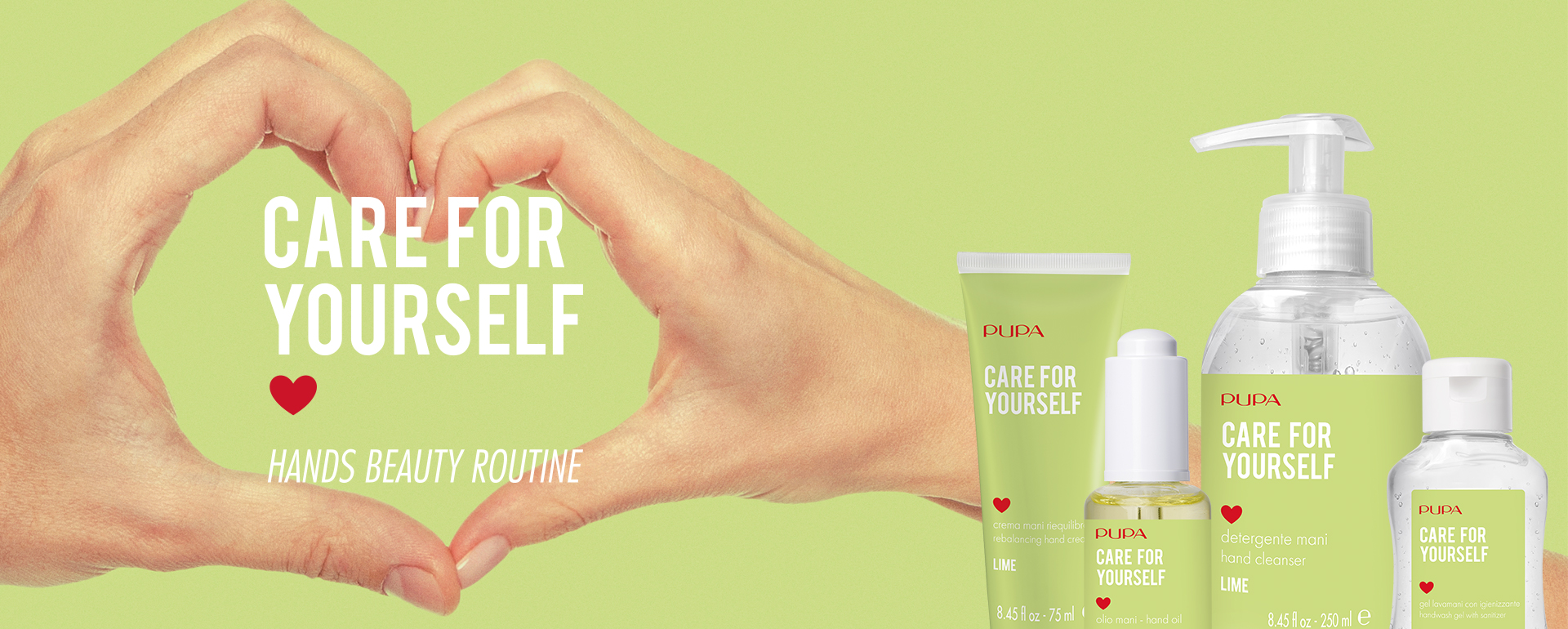Care for yourself- PUPA Milano